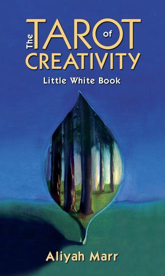 The Tarot of Creativity Little White Book PDF