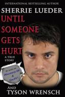 Download Until Someone Gets Hurt Book