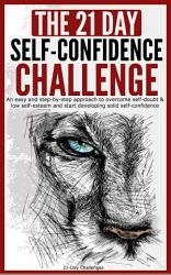 The 21 Day Self Confidence Challenge Book PDF