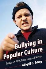Bullying in Popular Culture