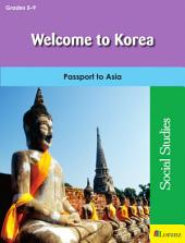 Welcome to Korea: Passport to Asia
