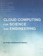Cloud Computing for Science and Engineering