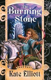 The Burning Stone: Crown of Stars #3