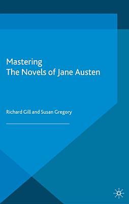 Mastering the Novels of Jane Austen
