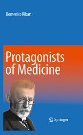 Protagonists of Medicine
