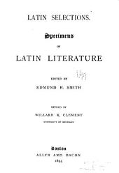 Latin Selections: Specimens of Latin Literature
