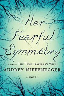 Her Fearful Symmetry Book