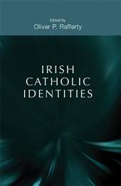 Irish Catholic Identities