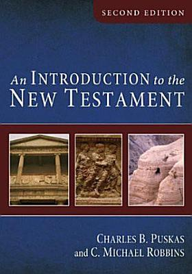 An Introduction to the New Testament  Second Edition PDF