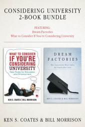 Considering University 2-Book Bundle: Dream Factories / What to Consider If You're Considering University