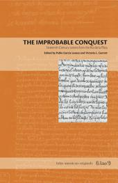 The Improbable Conquest: Sixteenth-Century Letters from the Río de la Plata
