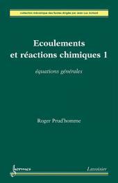 Ecoulements et réactions chimiques 1 : équations générales