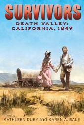 Death Valley: California, 1849
