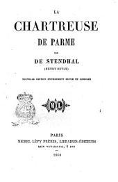La Chartreuse de Parme par de Stendhal (Henry Beyle)
