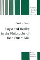 Logic and Reality in the Philosophy of John Stuart Mill PDF