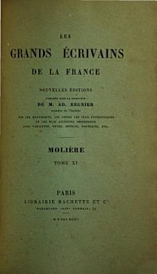 Oeuvres de Moli  re  Notice bibliographique additions et corrections  par A  Desfeuilles