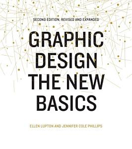 Graphic Design  The New Basics PDF