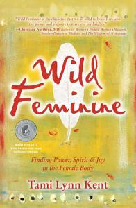 Wild Feminine Book