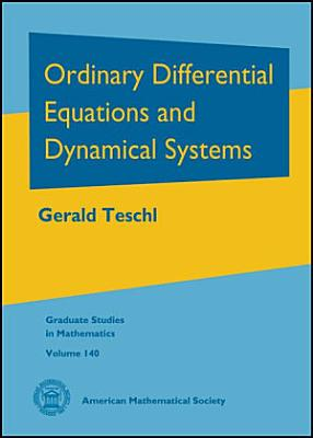 Ordinary Differential Equations and Dynamical Systems