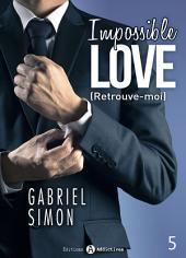 Impossible Love – Retrouve-moi 5