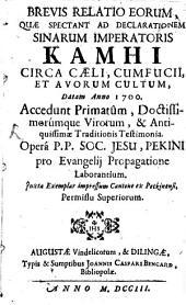 Relatio brevis erorum, quae spectant ad declarationem Sinarum imperatoris Kamhi ...