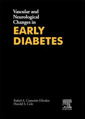 Vascular and Neurological Changes in Early Diabetes: Advances in Metabolic Disorders, Volume 2