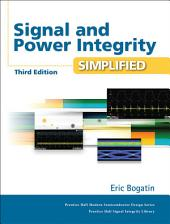 Signal and Power Integrity - Simplified: Edition 3