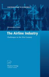 The Airline Industry: Challenges in the 21st Century