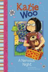 Katie Woo: A Nervous Night