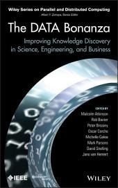 The Data Bonanza: Improving Knowledge Discovery in Science, Engineering, and Business