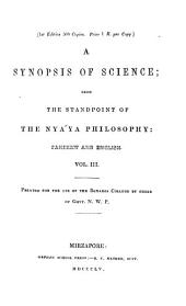 A Synopsis of Science, from the Standpoint of the Nyaya Philosophy: Sanskrit and English, Volume 3