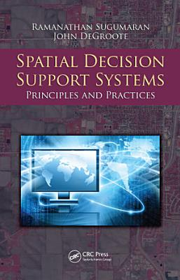 Spatial Decision Support Systems