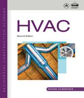 Residential Construction Academy HVAC: Edition 2