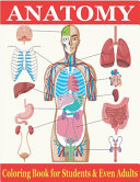 Anatomy Coloring Book for Students   Even Adults PDF