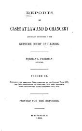 Reports of Cases at Law and in Chancery Argued and Determined in the Supreme Court of Illinois: Volume 92