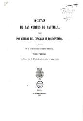 Actas de las Cortes de Castilla: Volumen 1