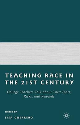 Teaching Race in the 21st Century