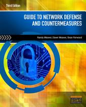 Guide to Network Defense and Countermeasures: Edition 3