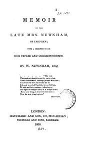 Memoir of the late mrs. Newnham, of Farnham; with a selection from her papers and correspondence