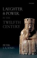Laughter and Power in the Twelfth Century PDF
