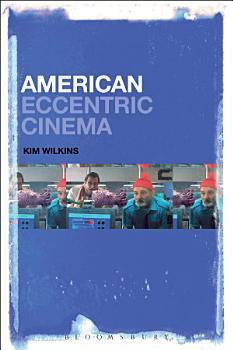 American Eccentric Cinema PDF