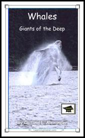 Whales: Giants of the Deep: Educational Version