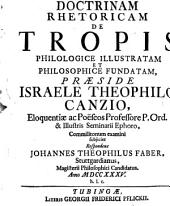 Doctrinam rhetoricam de tropis philologice illustratam et philosophice fundatam