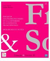 Éduquer aux plurilinguismes et à la diversité en contextes francophones : démarches et outils: Synthèse des recherches sur le plurilinguisme