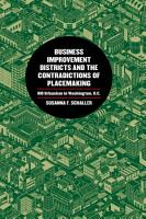 Business Improvement Districts and the Contradictions of Placemaking PDF