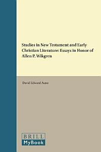 Studies in New Testament and in Early Christian Literature Book