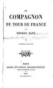 Le compagnon du tour de France: Volume1