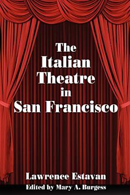 The Italian Theatre in San Francisco PDF