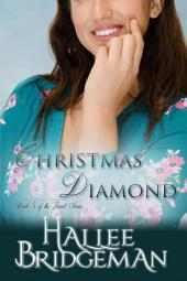 Christmas Diamond, a Novella (Inspirational Christmas Romance): Book 5 of the Jewel Series and Inspired by the Virtues and Valor series
