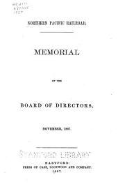 Northern Pacific Railroad: Memorial of the Board of Directors. November, 1867
